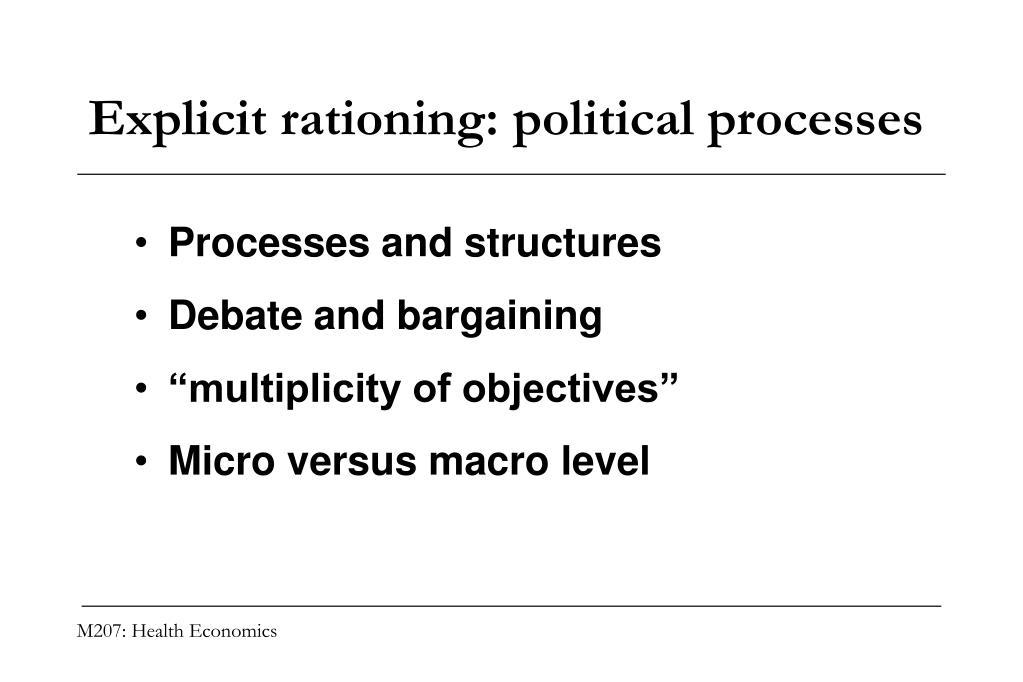 Explicit rationing: political processes