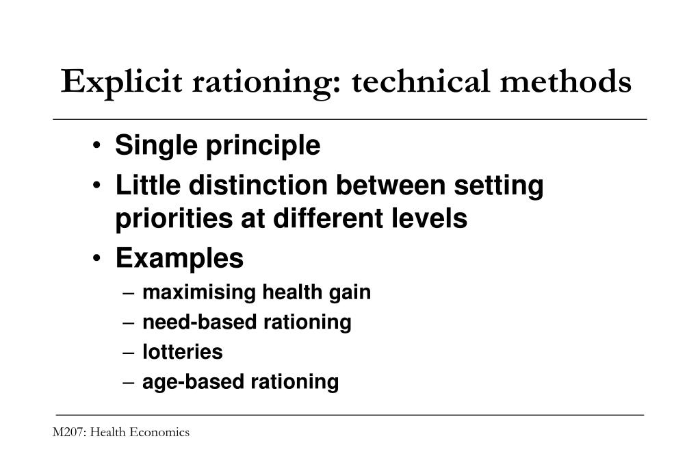 Explicit rationing: technical methods