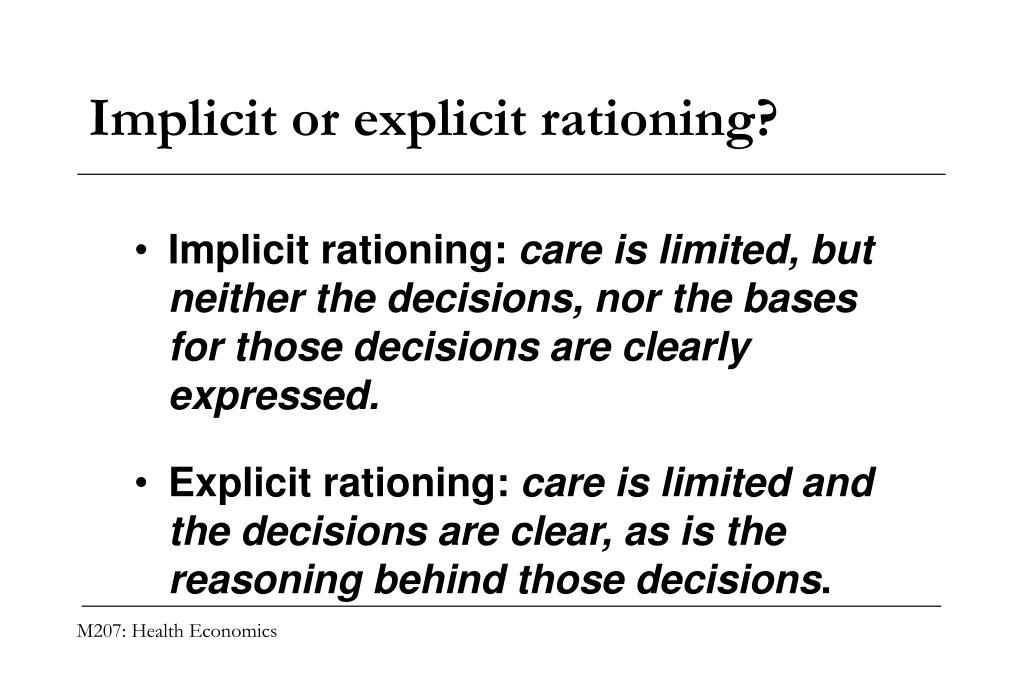 Implicit or explicit rationing?