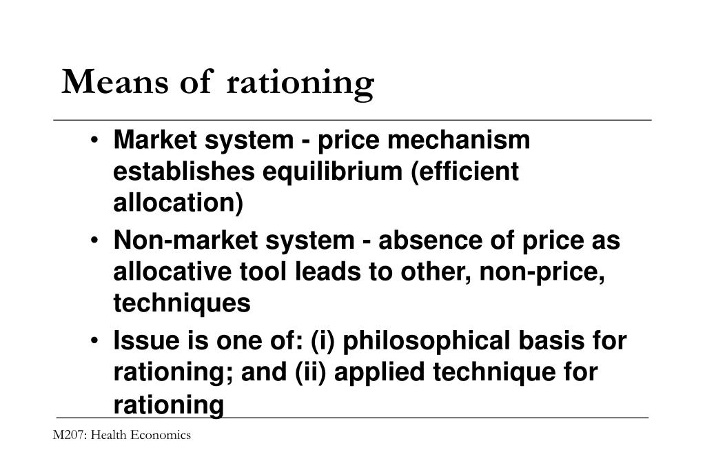 Means of rationing