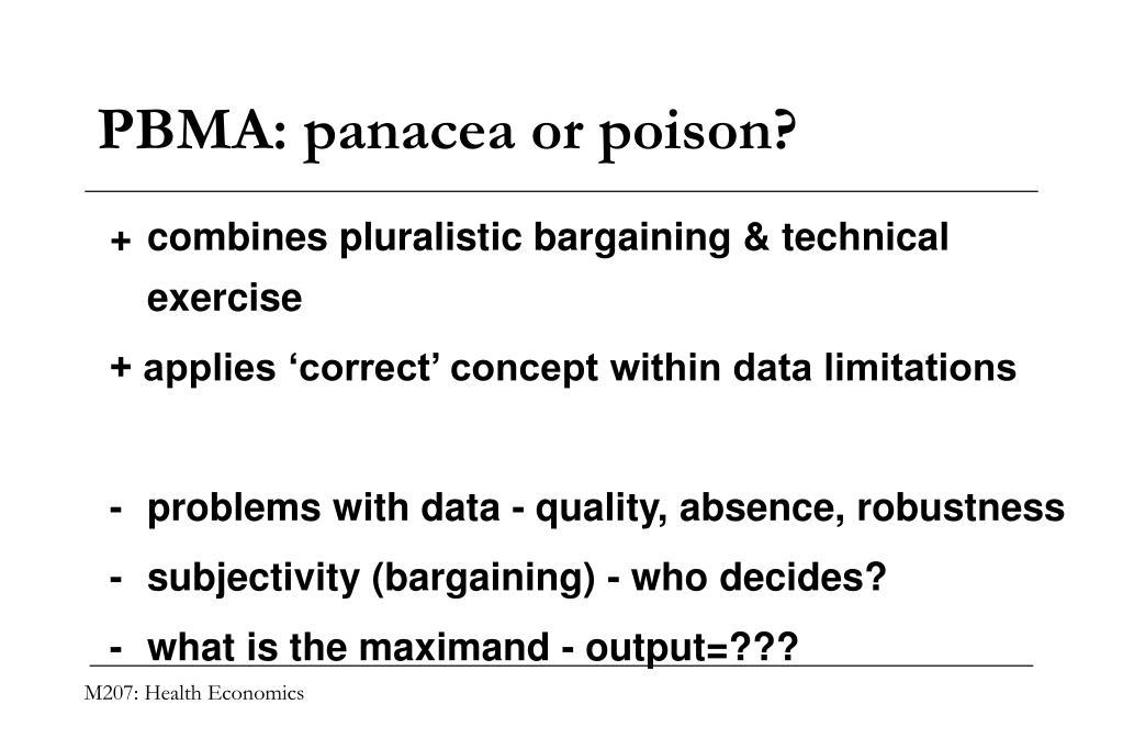 PBMA: panacea or poison?