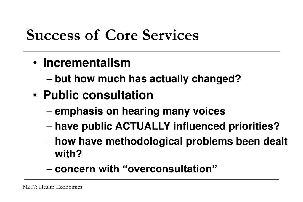 Success of Core Services