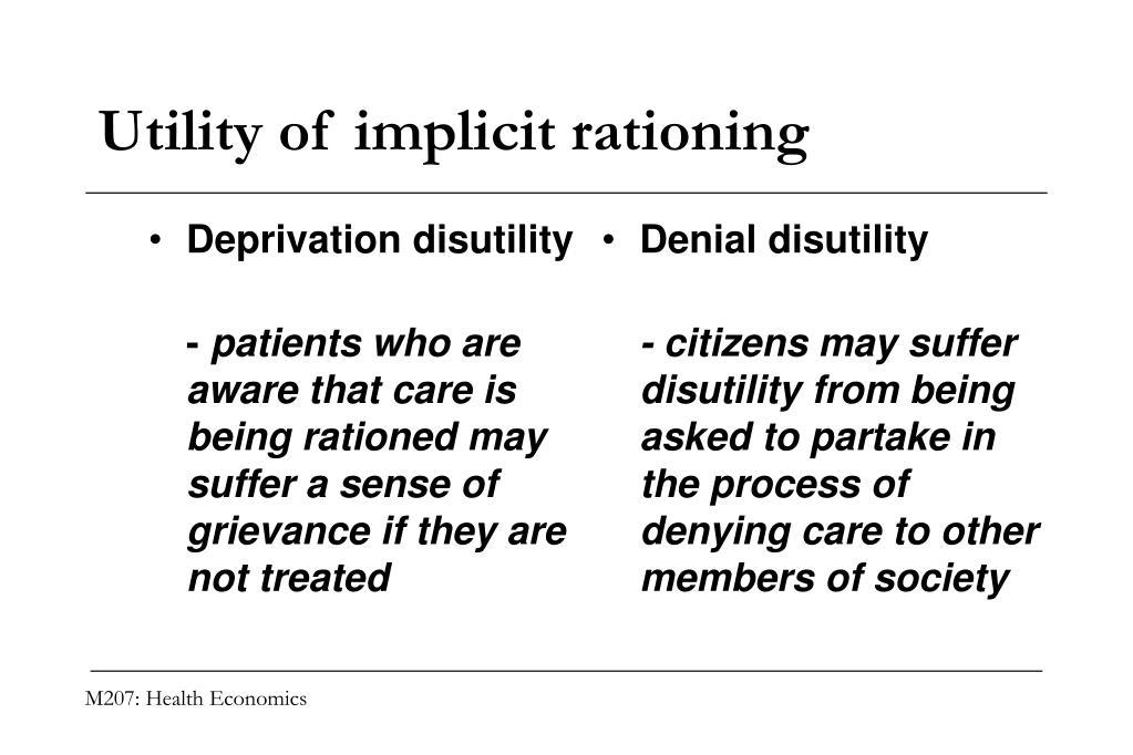 Deprivation disutility
