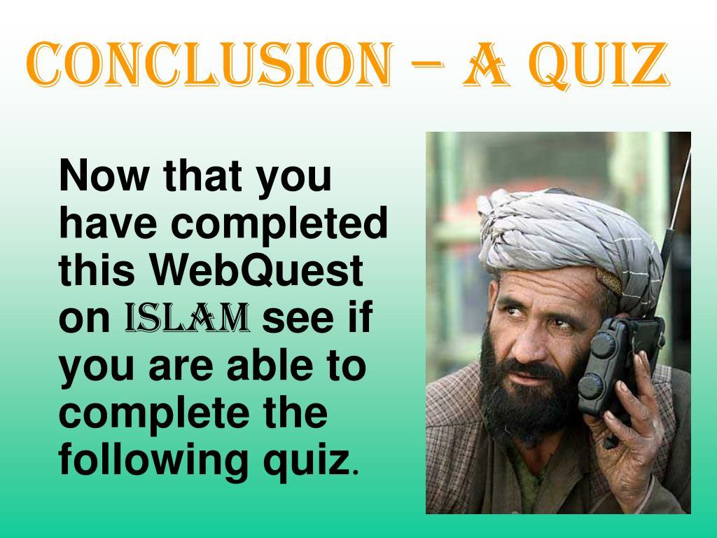 Conclusion – a Quiz