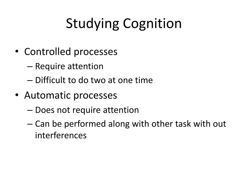Studying Cognition