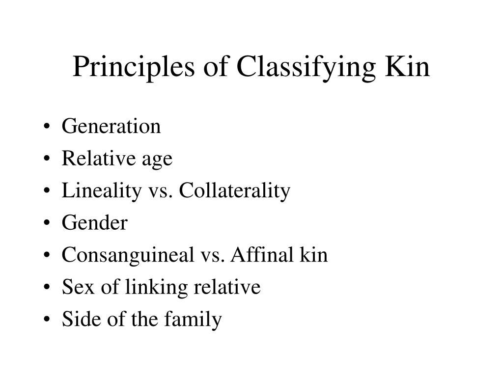 Principles of Classifying Kin