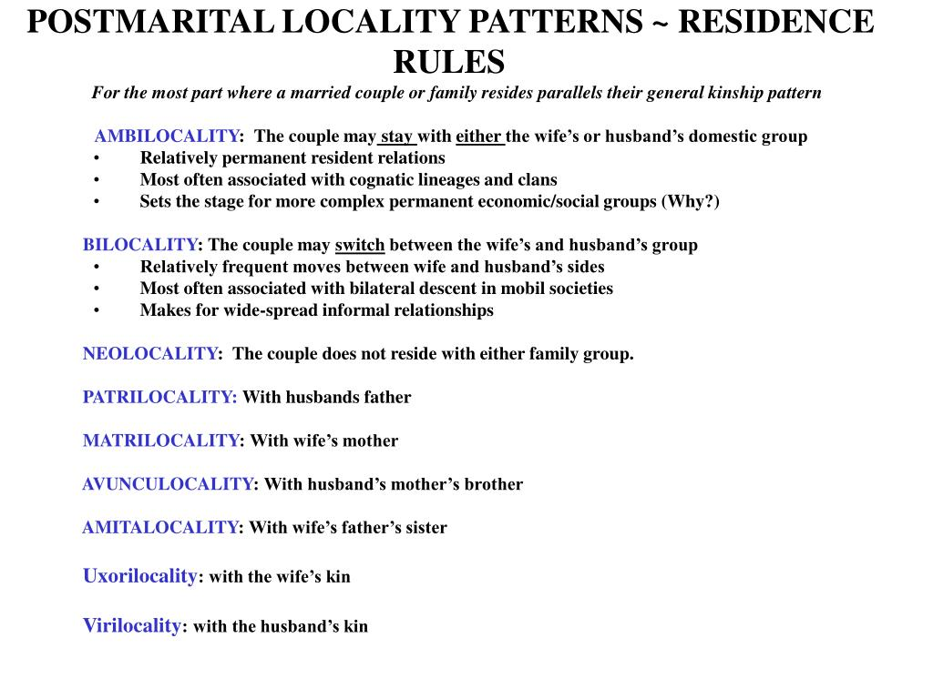 POSTMARITAL LOCALITY PATTERNS ~ RESIDENCE RULES