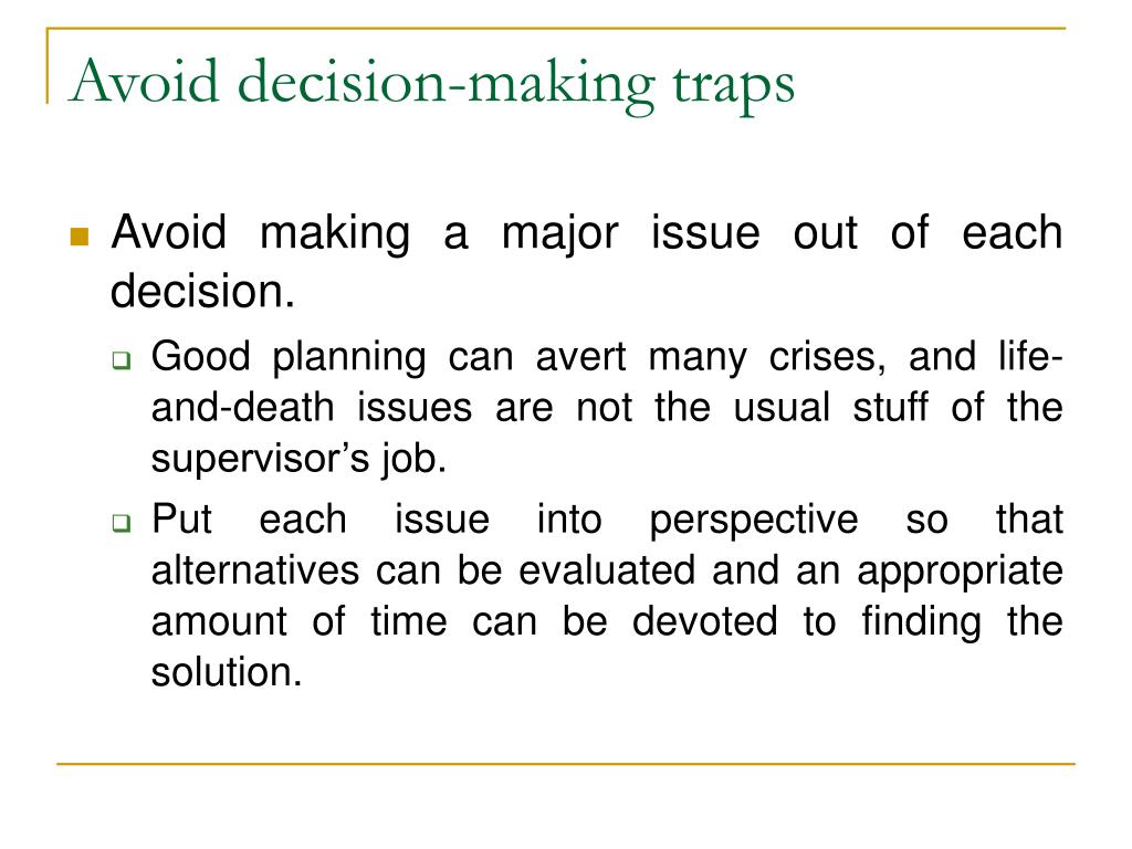 Avoid decision-making traps
