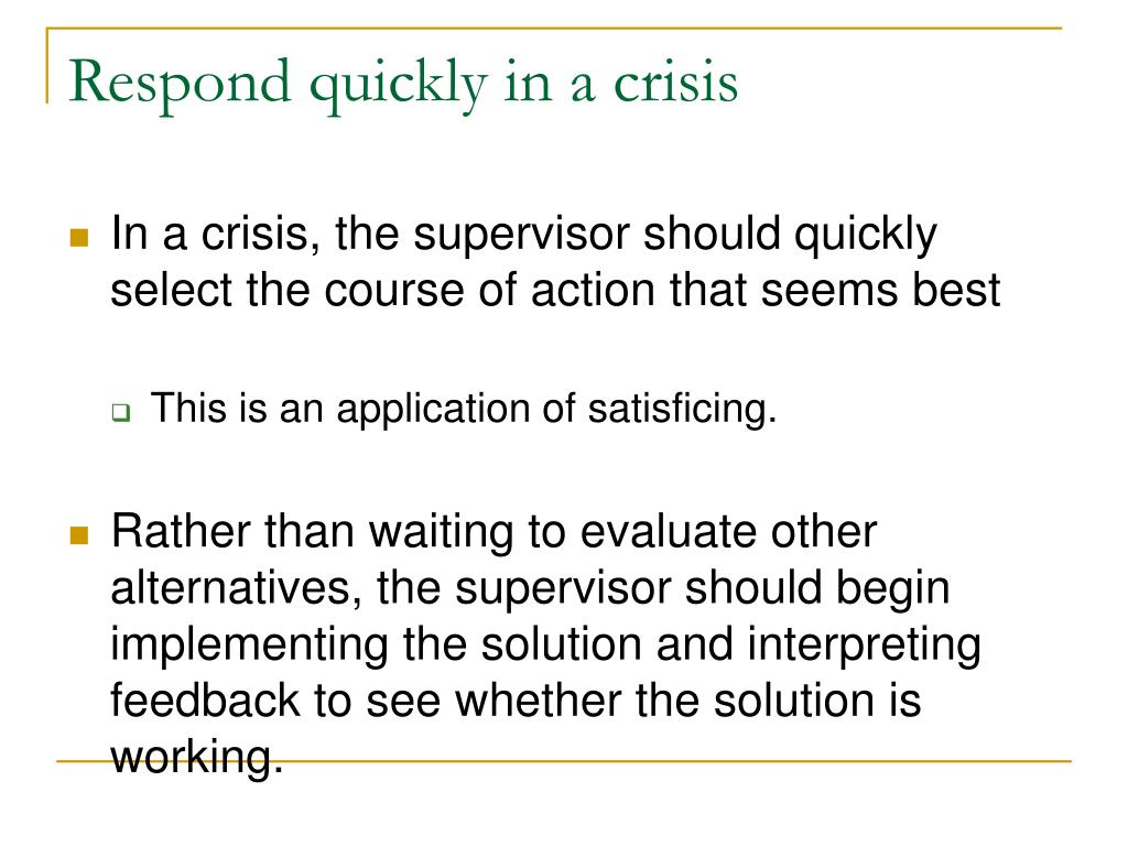 Respond quickly in a crisis