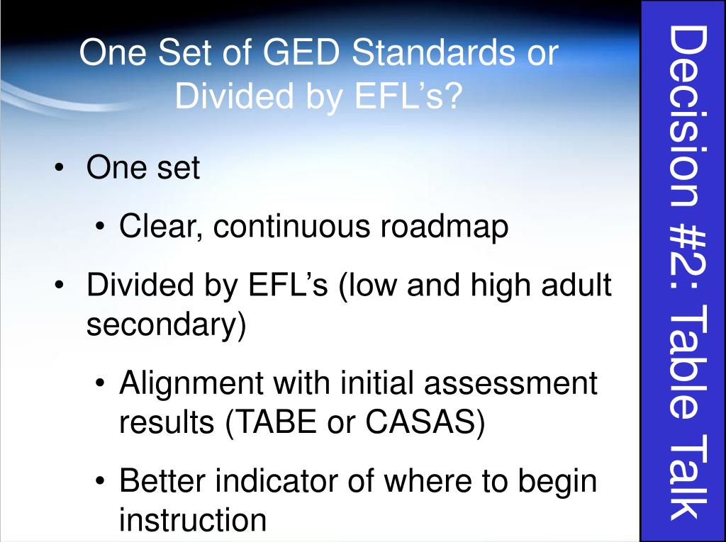 One Set of GED Standards or Divided by EFL's?