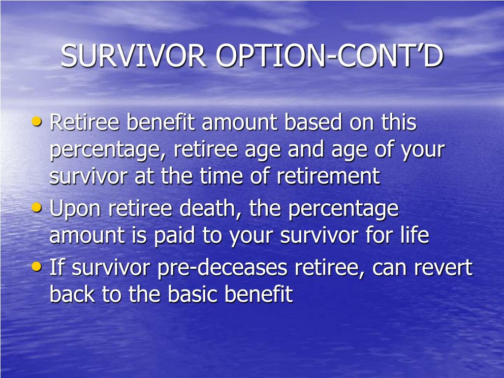 SURVIVOR OPTION-CONT'D