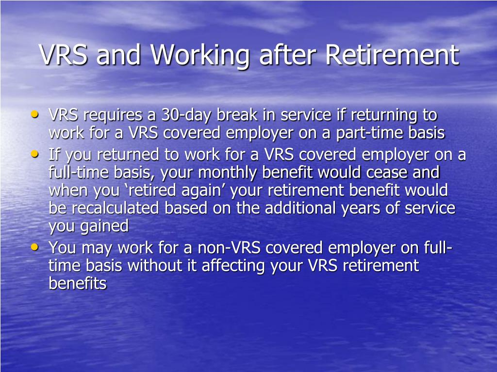 VRS and Working after Retirement