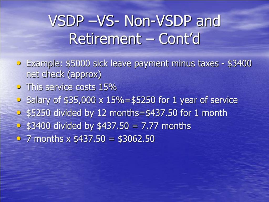 VSDP –VS- Non-VSDP and Retirement – Cont'd