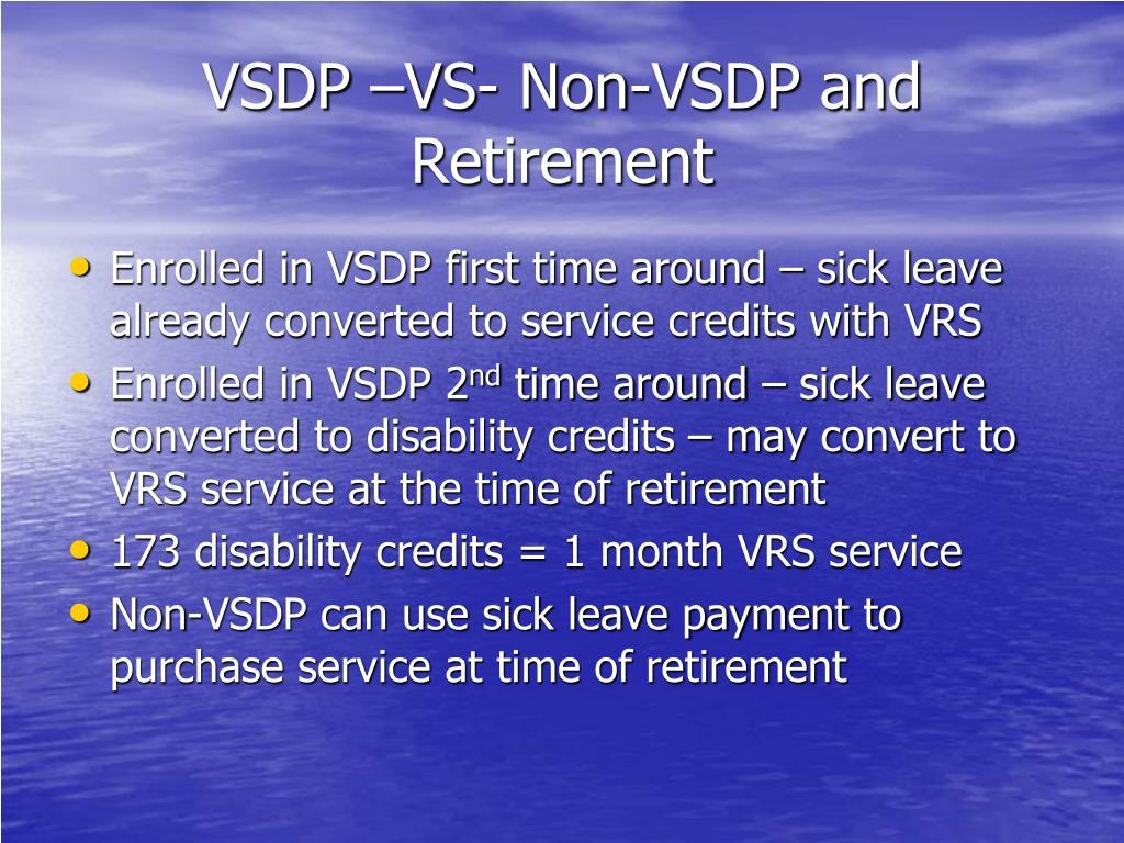 VSDP –VS- Non-VSDP and Retirement
