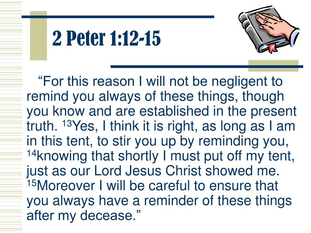 2 Peter 1:12-15