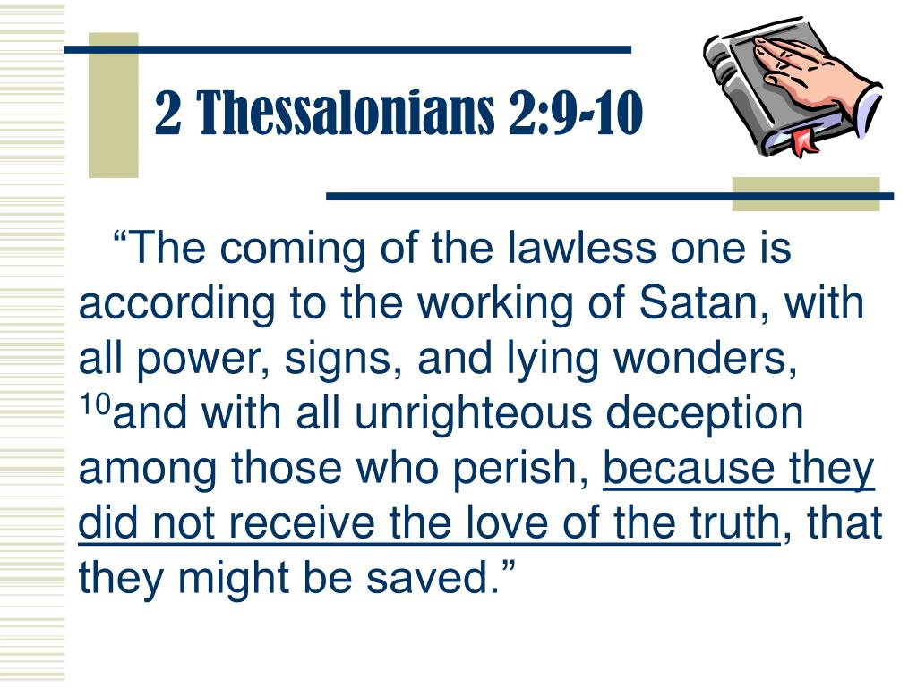 2 Thessalonians 2:9-10