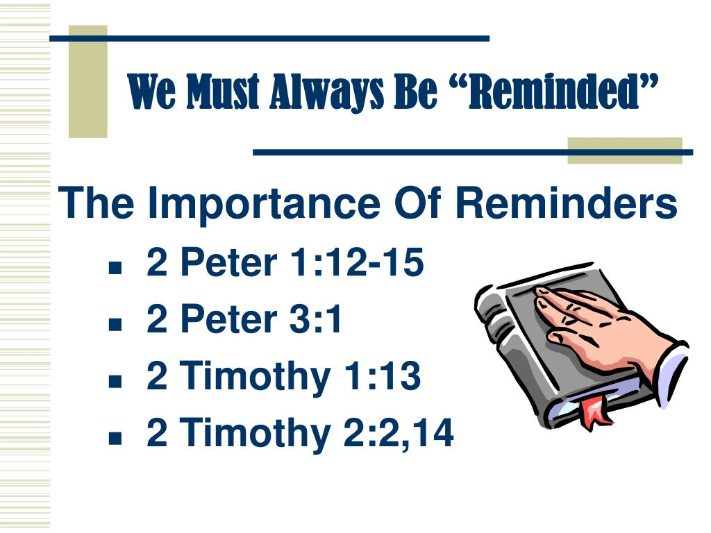 """We Must Always Be """"Reminded"""""""