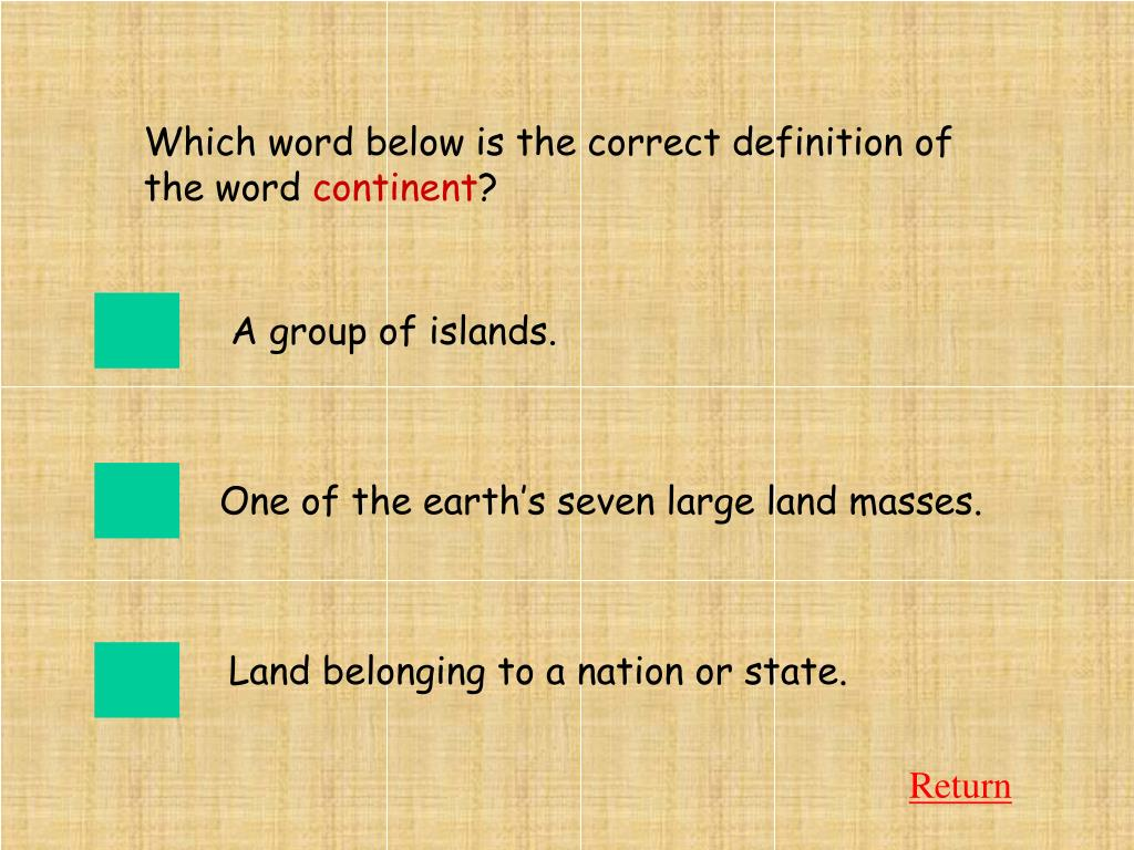 Which word below is the correct definition of the word