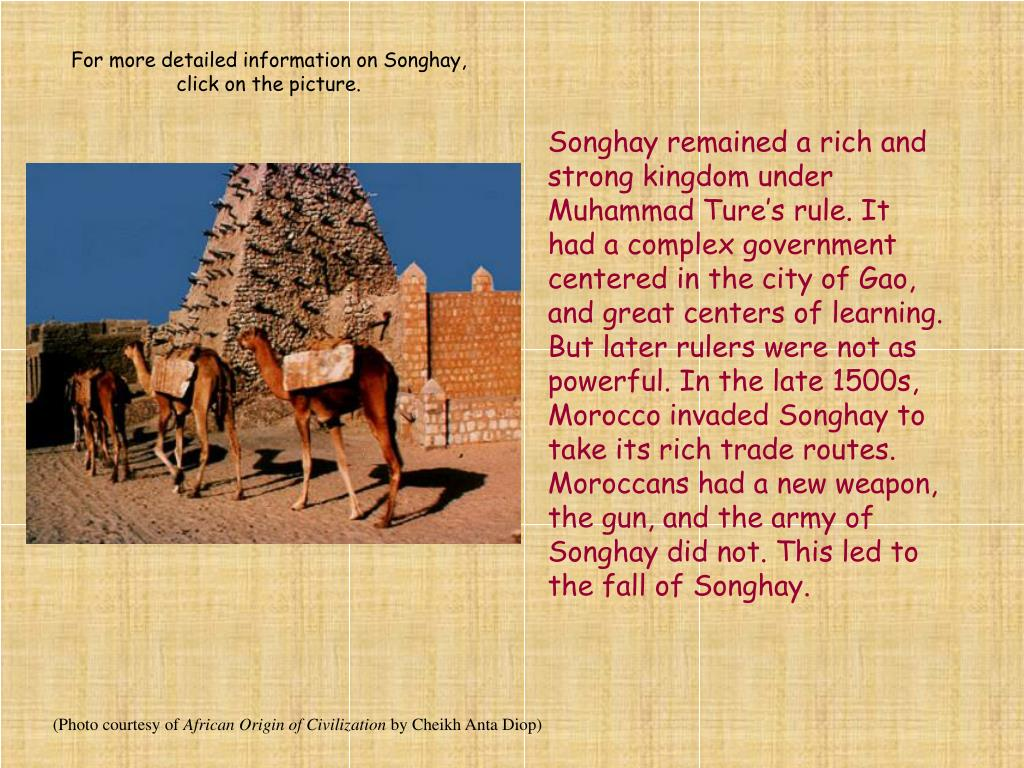 For more detailed information on Songhay, click on the picture.
