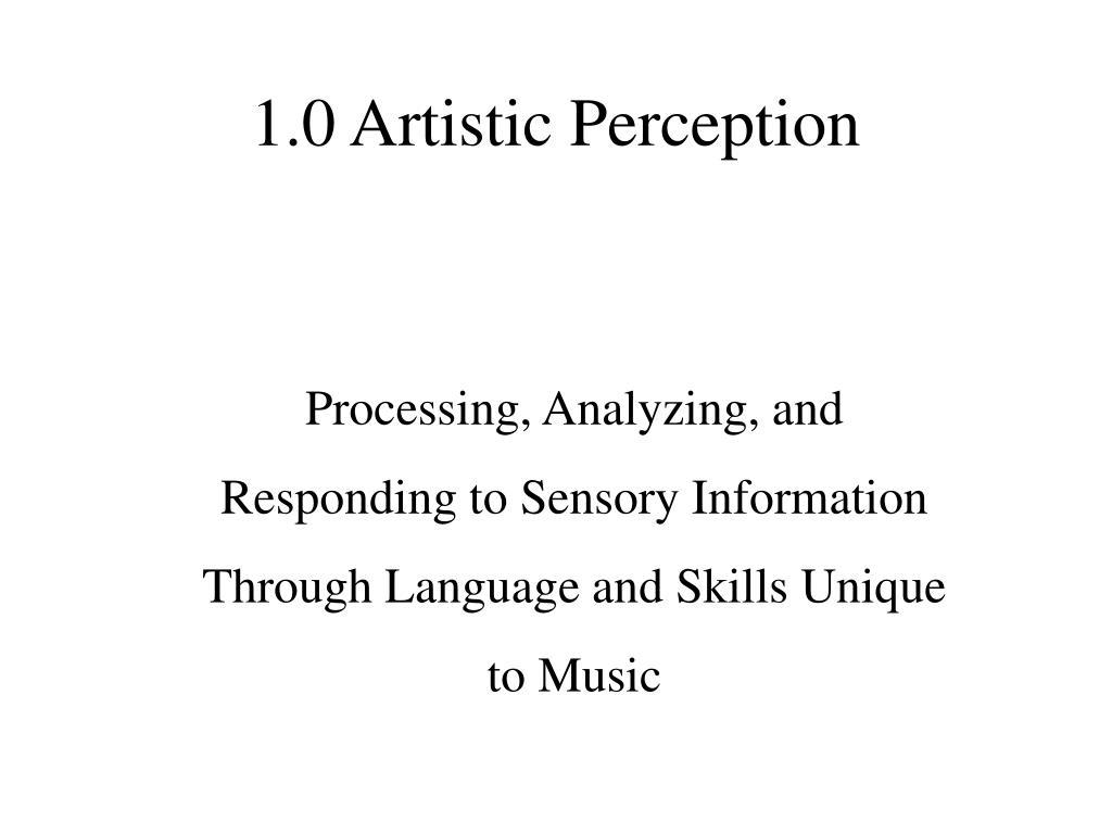 1.0 Artistic Perception