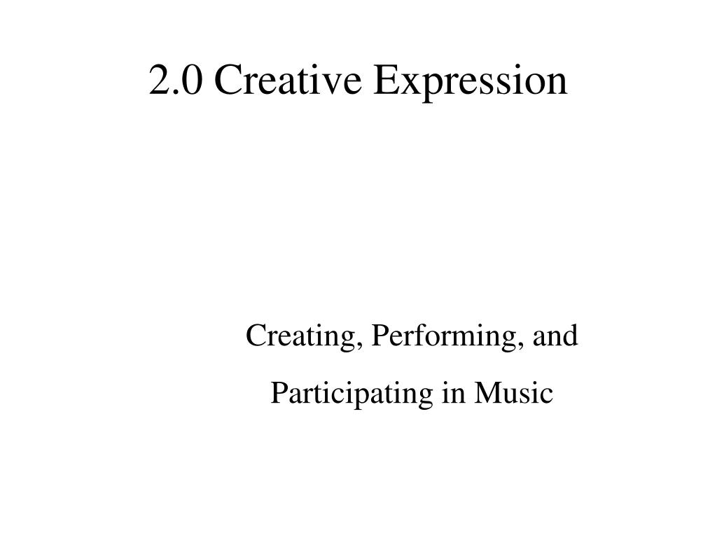 2.0 Creative Expression