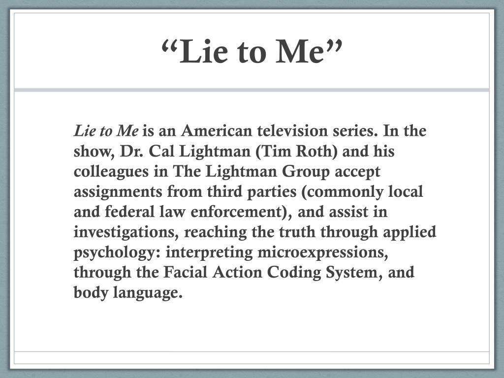 """""""Lie to Me"""""""