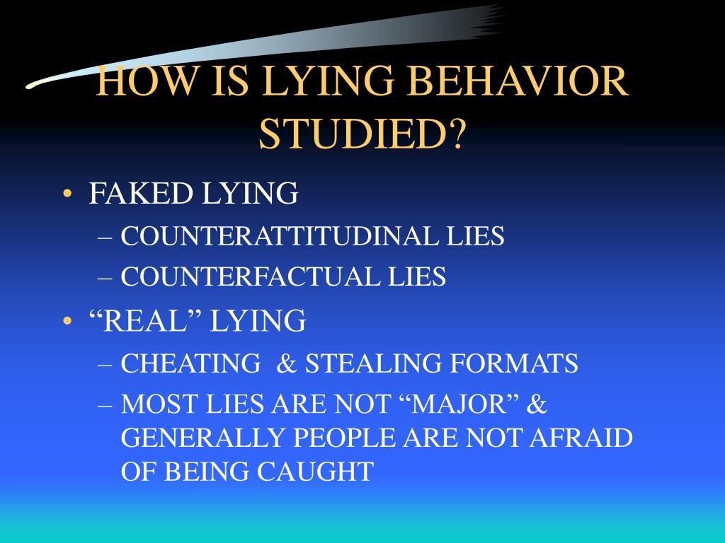 HOW IS LYING BEHAVIOR STUDIED?