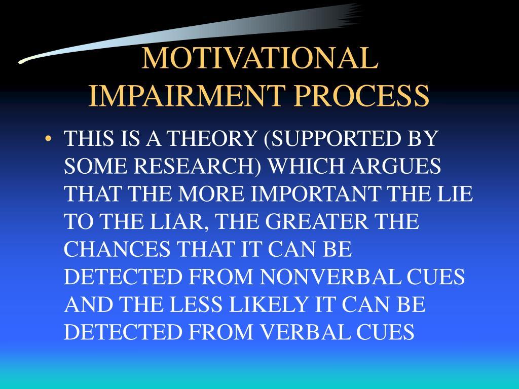 MOTIVATIONAL IMPAIRMENT PROCESS