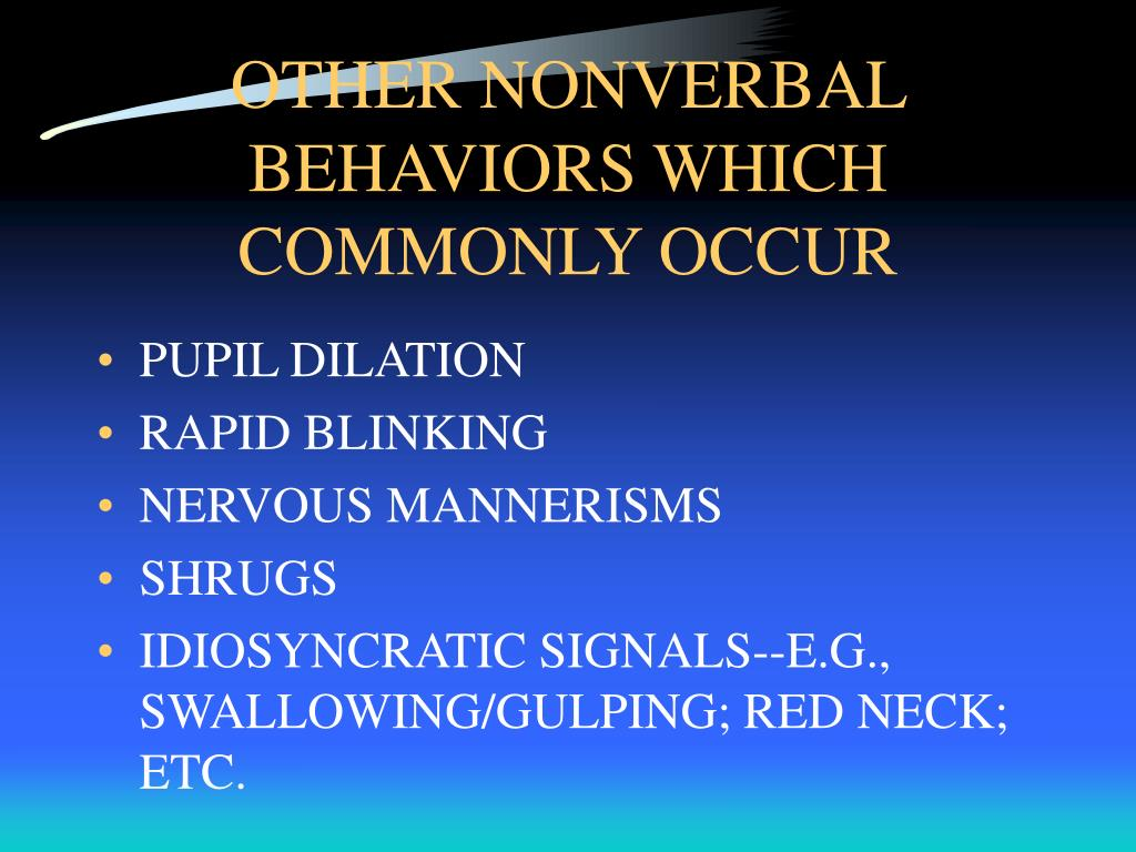 OTHER NONVERBAL BEHAVIORS WHICH COMMONLY OCCUR
