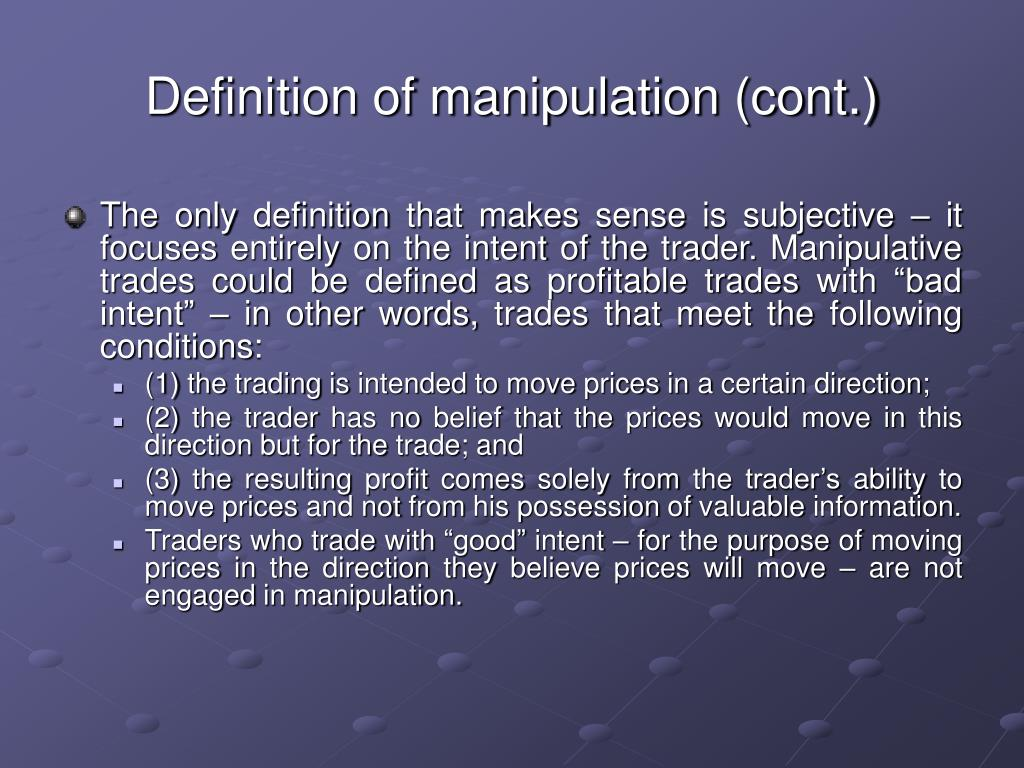 Definition of manipulation (cont.)
