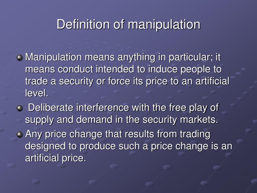 Definition of manipulation