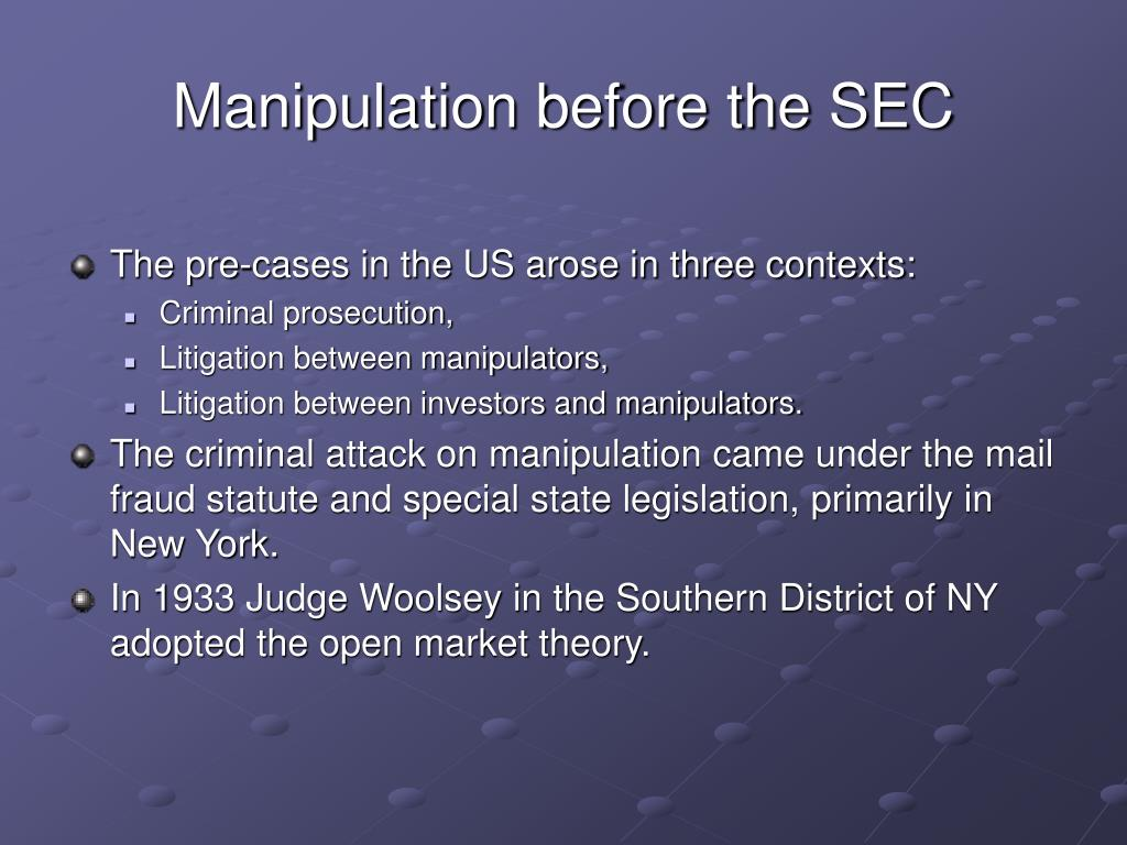 Manipulation before the SEC
