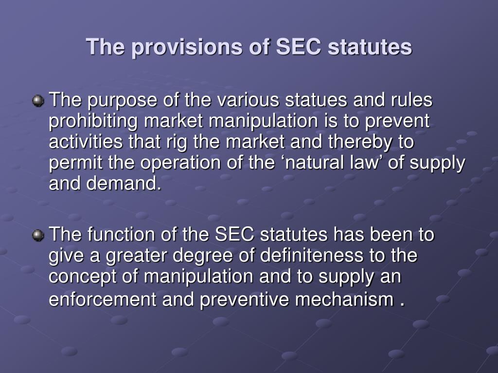 The provisions of SEC statutes