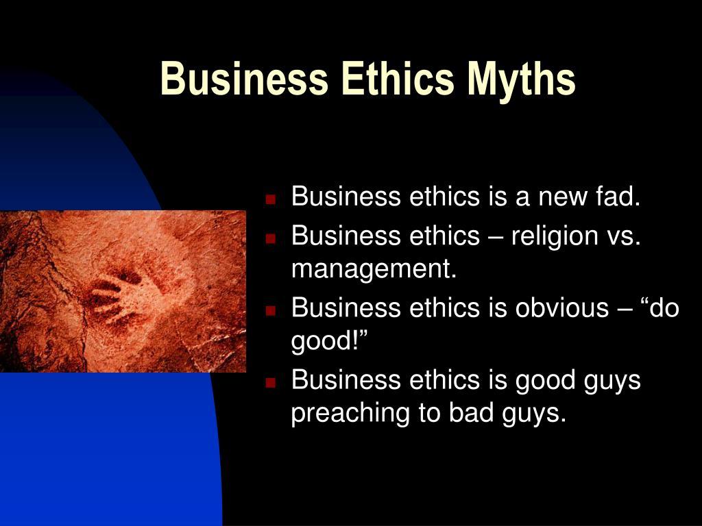 Business Ethics Myths