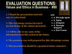 evaluation questions values and ethics in business 80