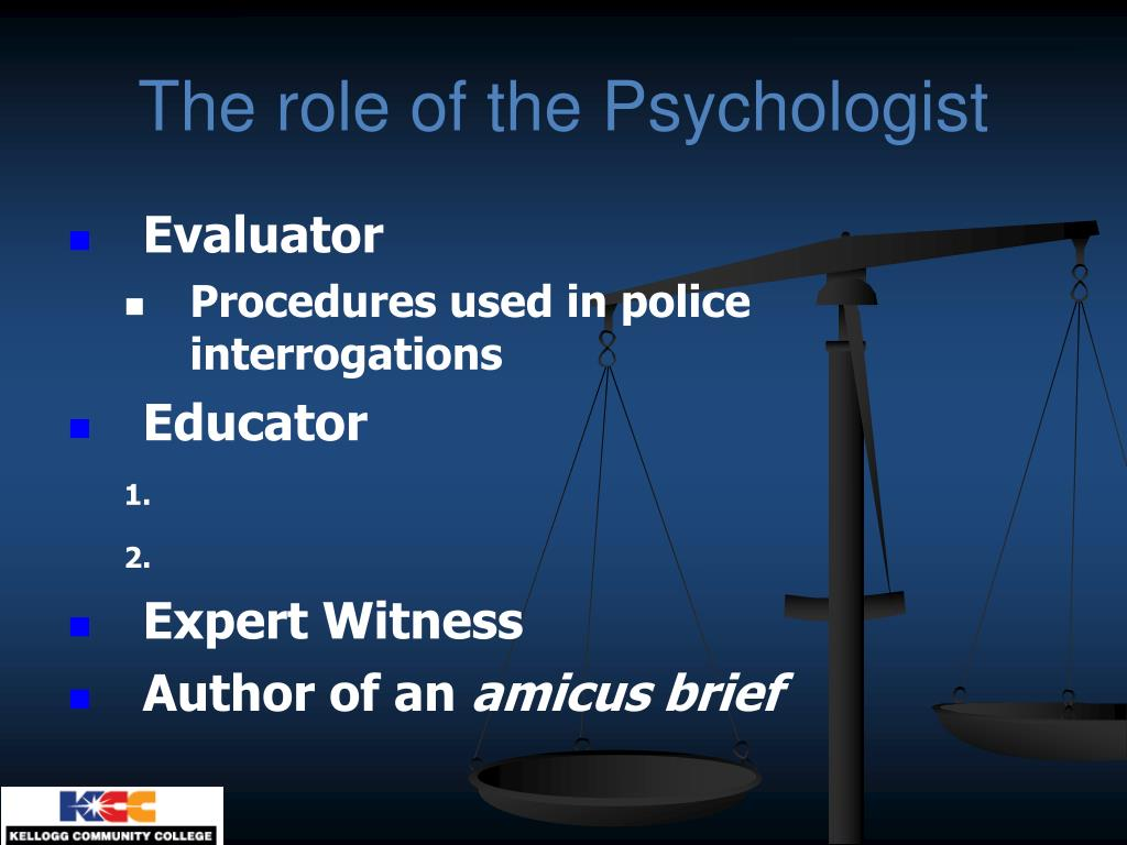 The role of the Psychologist