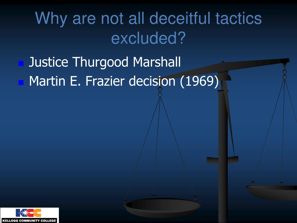Why are not all deceitful tactics excluded?