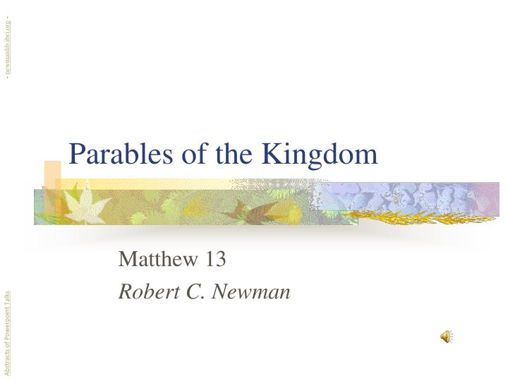 Parables of the kingdom l.jpg