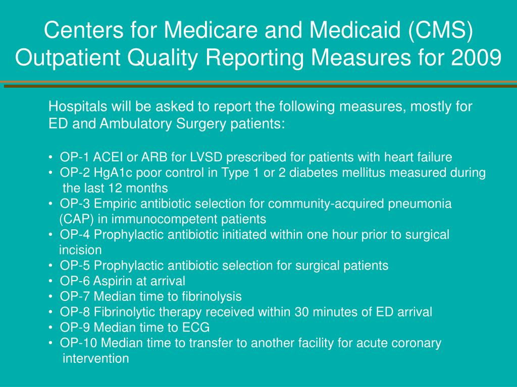 Centers for Medicare and Medicaid (CMS)