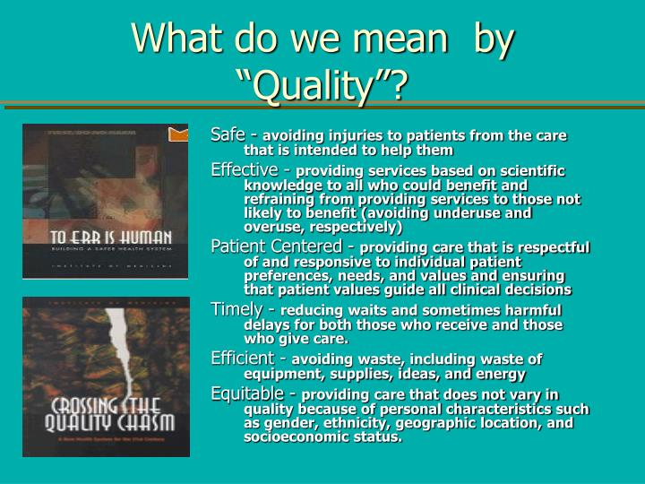 "What do we mean  by ""Quality""?"