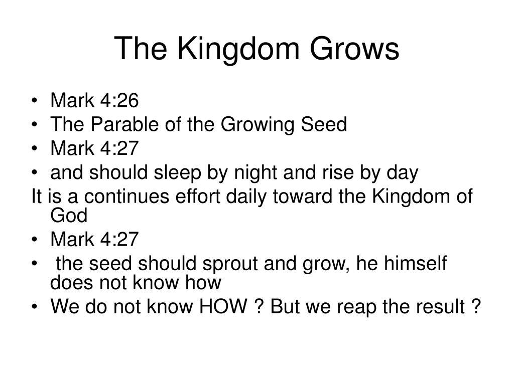 The Kingdom Grows