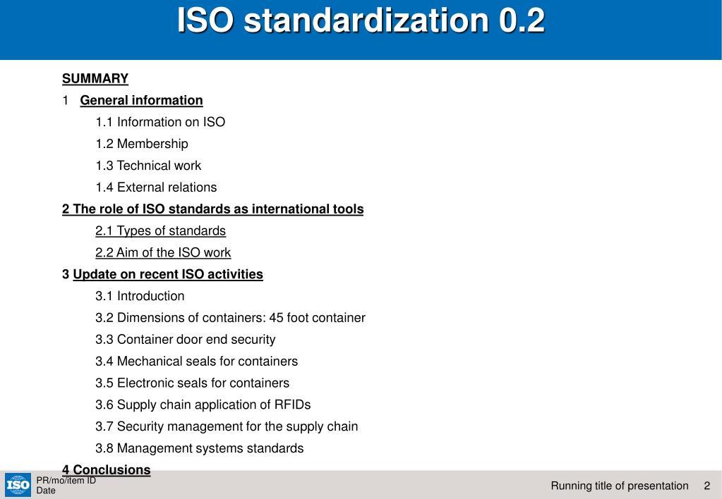 ISO standardization 0.2