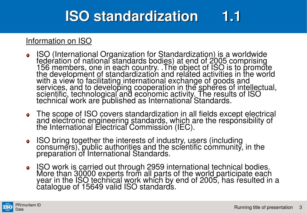 ISO standardization      1.1