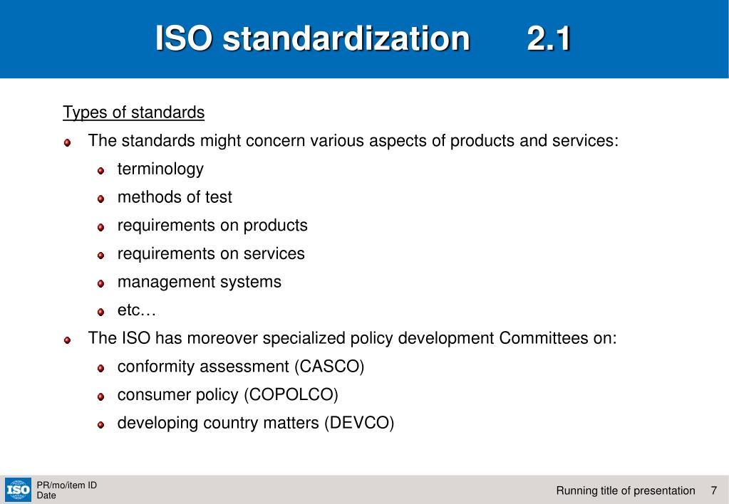 ISO standardization      2.1