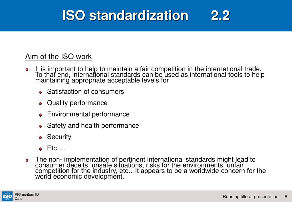 ISO standardization      2.2