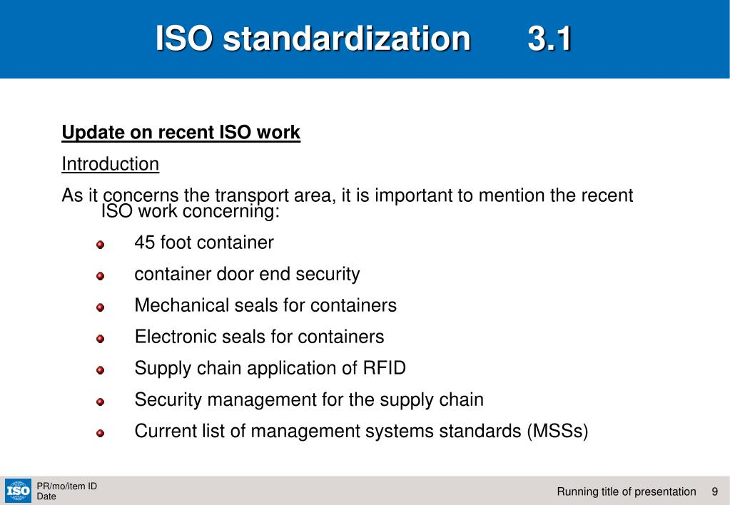 ISO standardization      3.1