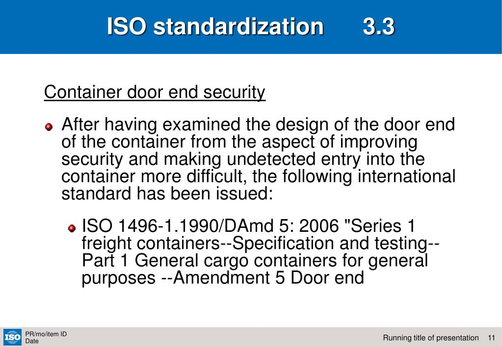 ISO standardization      3.3