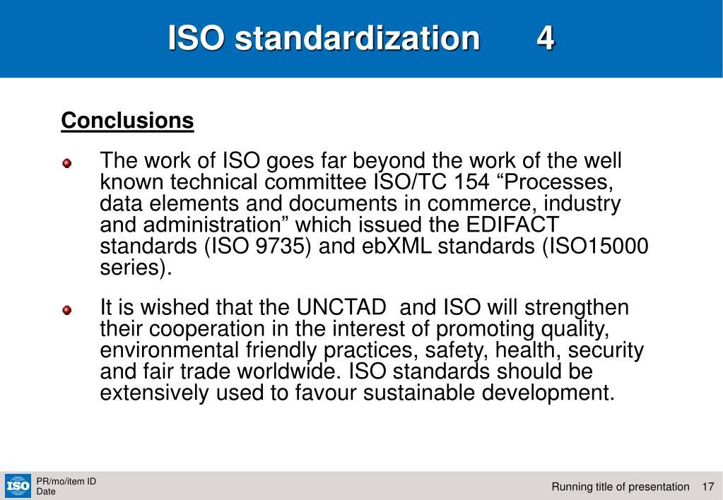 ISO standardization      4