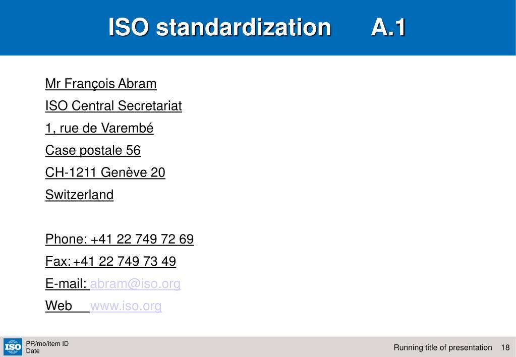 ISO standardization      A.1