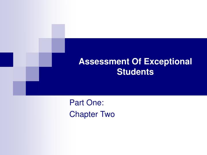 Assessment of exceptional students l.jpg